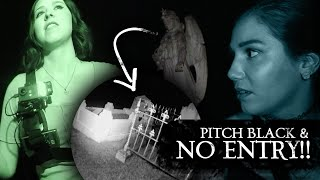 Pitch Black & NO ENTRY! Investigating a private cemetery!