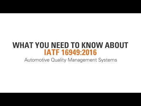 IATF 16949:2016 - What You Need to Know