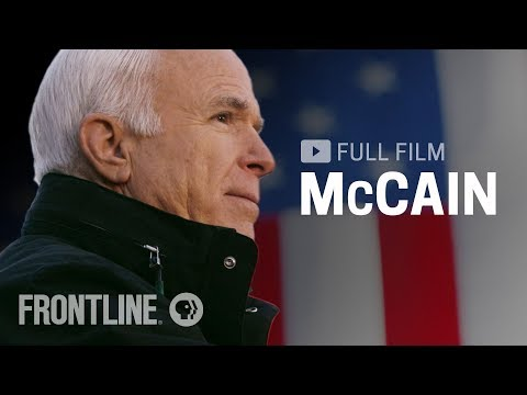 McCain (full film) | FRONTLINE PBS Documentary on the life of Sen. John McCain