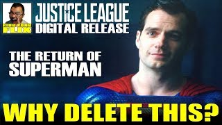 THE RETURN OF SUPERMAN – OMG Why Delete This?? JUSTICE LEAGUE DIGITAL RELEASE Thoughts