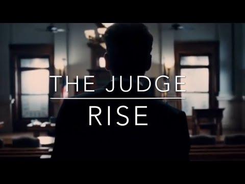 The Judge   RISE
