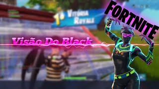 Fortnite: Passing the Vrau in the Marginal (Black vision)