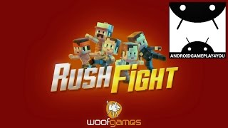 Rush Fight Android GamePlay Trailer (By Woof Games)