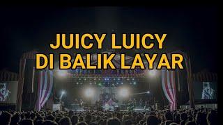 Download lagu JUICY LUICY DI BALIK LAYAR