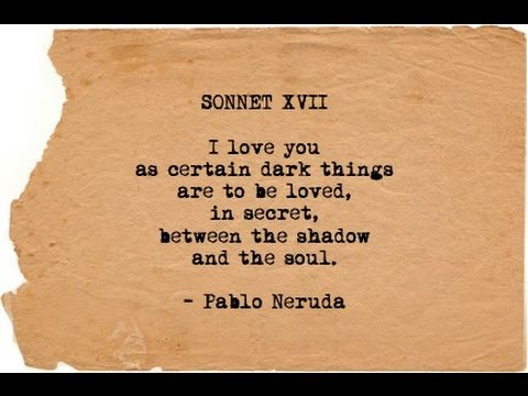 neruda weak with the dawn poem Few poets offer their biographers as rich a vein of material as the chilean nobel prize-winner pablo neruda born in.