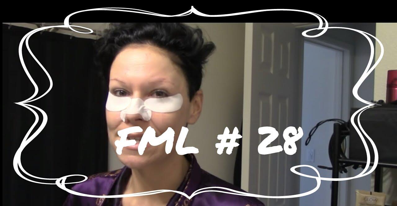 FML #28 Follow ...