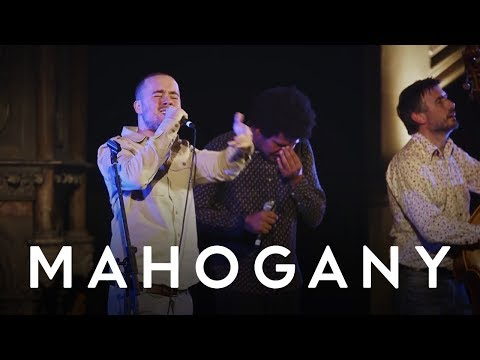 Maverick Sabre & Liam Bailey - Used To Have It All (Live at Union Chapel) |  Mahogany