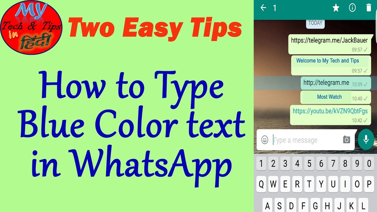 How to Type Blue Color Text in WhatsApp {HINDI} - YouTube
