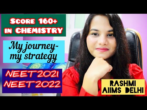 My journey of CHEMISTRY,Strategy to score 160+ in 6 months with 3times revision, RASHMI,AIIMS Delhi