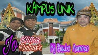 #Live Ki Purbo Asmoro & Cak Jo Klithik Feat Cak Jo Kluthux's Oye Hal Kampus UNIK Kab Kediri