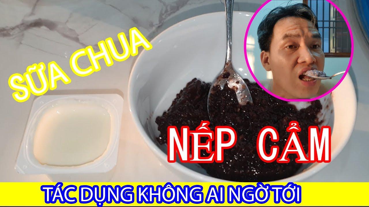 Cách Làm Sữa Chua Nếp Cẩm - NHỮNG TÁC DỤNG KHÔNG NGỜ TỚI