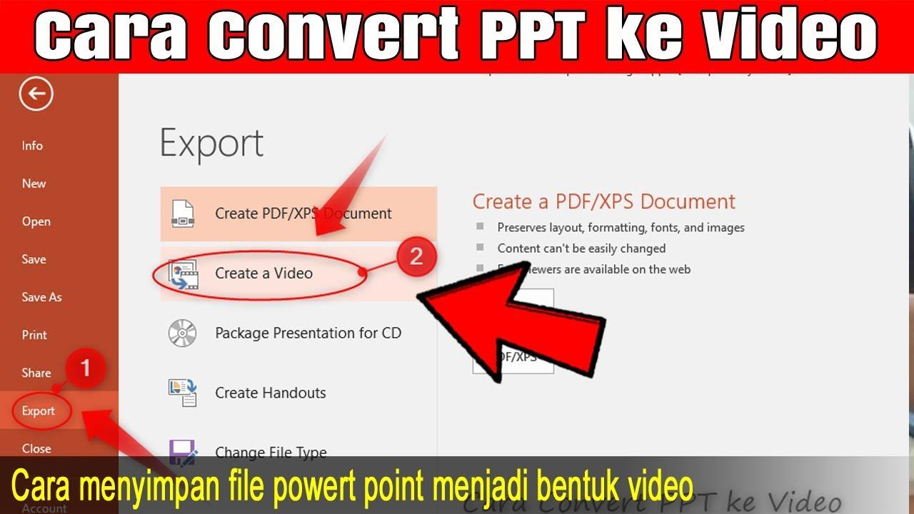 Cara Convert Ppt Ke Video Untuk Membuat Media Pembelajaran Youtube