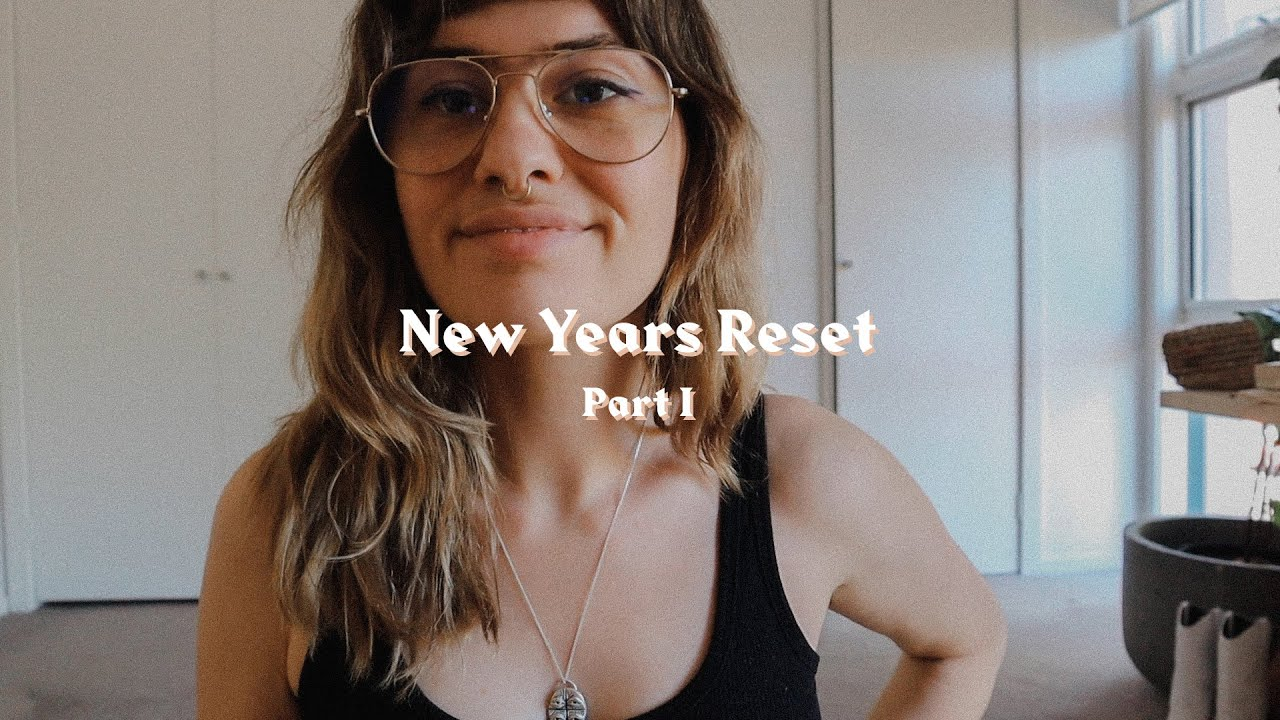 Vlog: New Years' Reset Pt 1