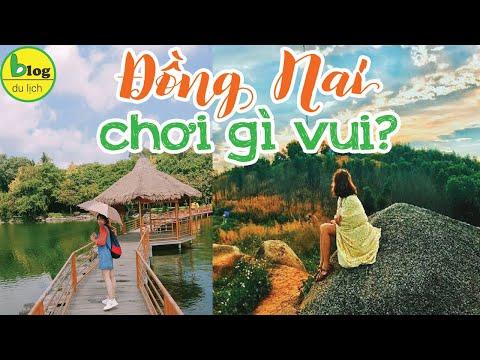Du lịch Đồng Nai 2021 - Top 10 địa điểm Đồng Nai đông khách nhất dịp cuối tuần