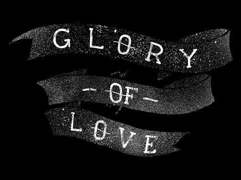 GLORY OF LOVE ~ PETER CETERA