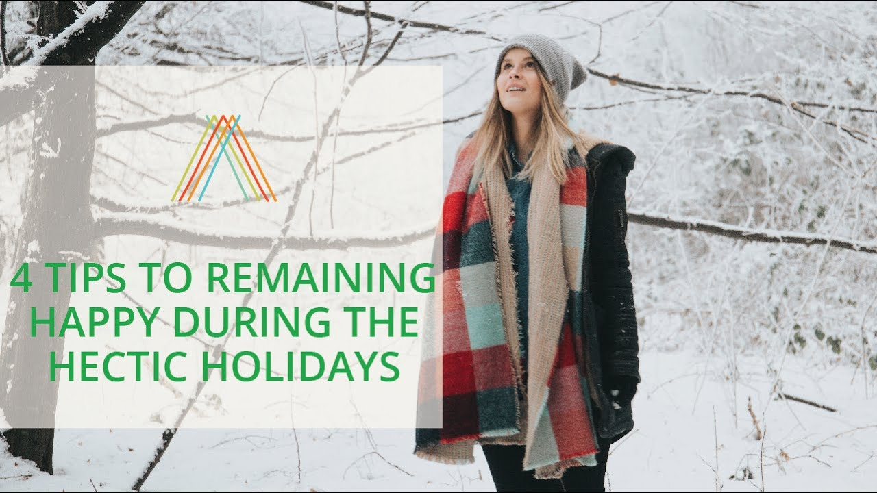 Download 4 Tips To Remaining Happy During The Hectic Holidays