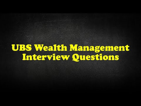 UBS Wealth Management Interview Questions - YouTube