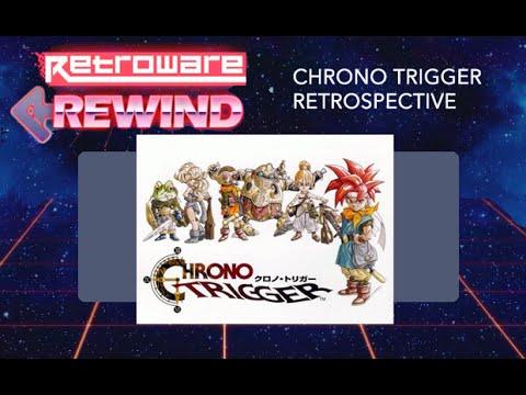 Chrono Trigger Retrospective - Retroware Rewind