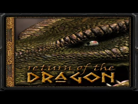 Warcraft 3 - Nature's Call   Return of the Dragon