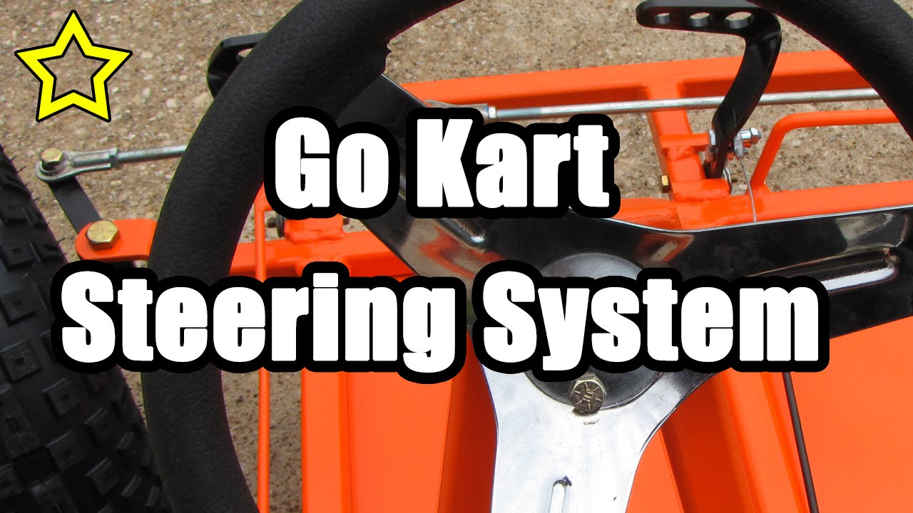Go Kart Steering System: How to Build a Go Kart - clipzui.com
