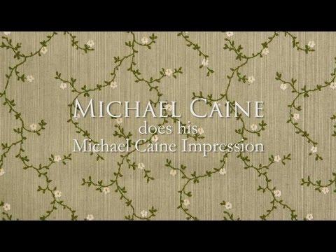Michael Caine Does His Michael Caine Impression