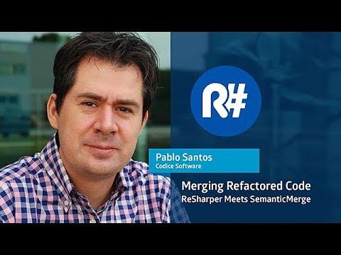 Merging Refactored Code: ReSharper Meets SemanticMerge