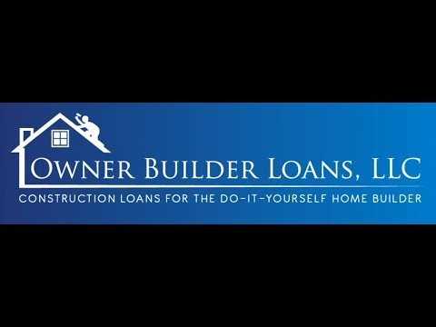 Owner Builder Construction Loans