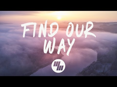Midnight Kids - Find Our Way (Lyrics) feat. klei
