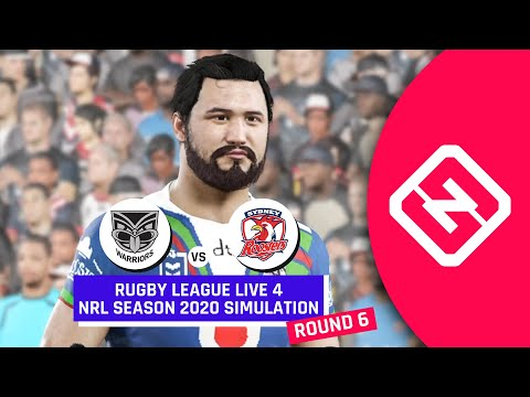 NRL 2020 | New Zealand Warriors Vs Sydney Roosters | Round 6 | Rugby League Live 4 Simulation