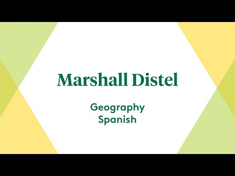 Marshall Distel, Geography Major, Spanish and Community/International Development Minors