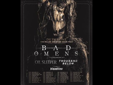 Bad Omens tour with Oh, Sleeper, Thousand Below and Bloodline...!