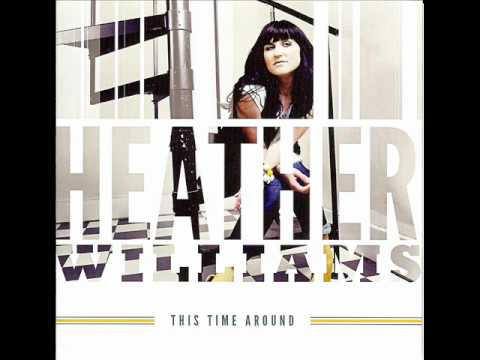 Heather Williams - I'll Take It From You