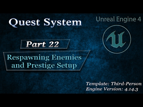 [Eng] Complex Quest System: Respawning Enemies and Prestige System Setup #22
