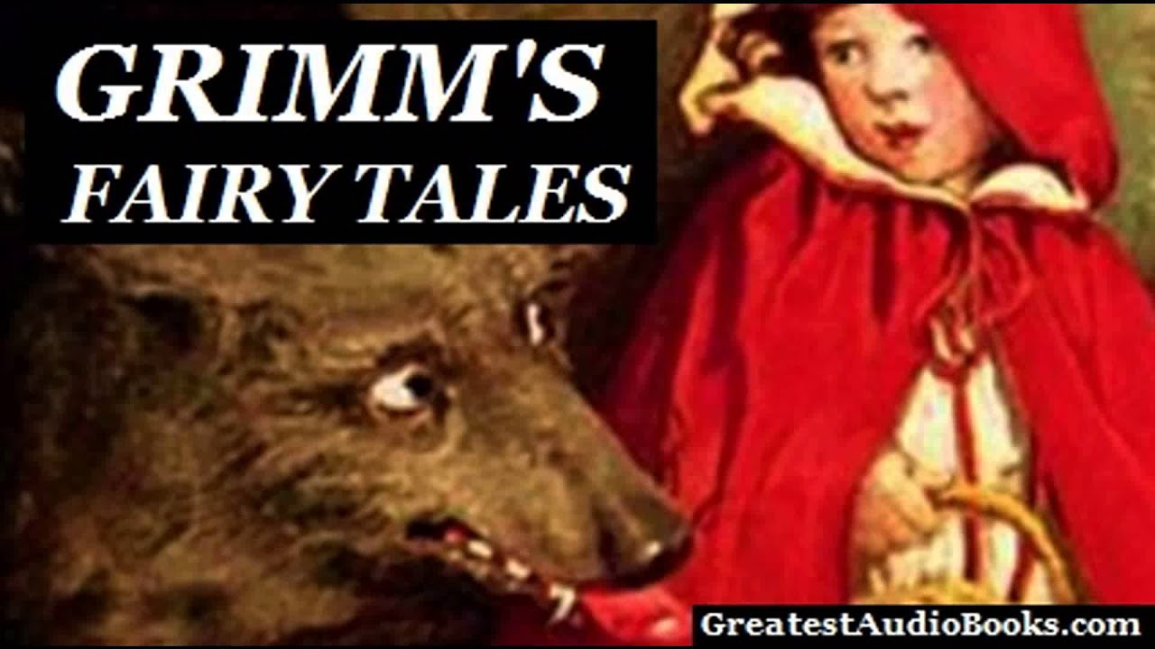 GRIMM'S FAIRY TALES by the Brothers Grimm - FULL Audio Book   GreatestAudioBooks.com