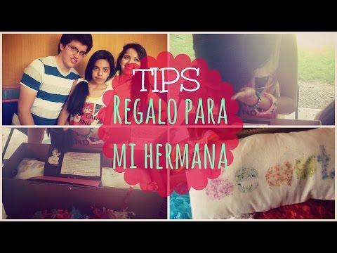 Tips que le regalo a mi hermana asurekazani for Regalos para hermanas
