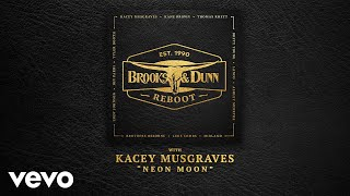 Brooks & Dunn - Neon Moon (with Kacey Musgraves [Audio])
