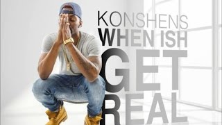 Konshens - When Ish Get Real (Raw) [Ocean Of Love Riddim] June 2015