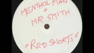 MENTHOL MAN & MR SMITH - Red Shorts RARE DUBPLATE 1995