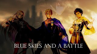 Blue Skies and a Battle - Remix Cover (Fire Emblem: Three Houses)