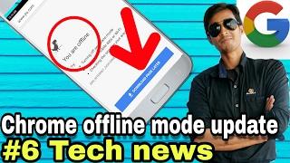 Tech News #6   Google Chrome Update   Offline Save Web Page   New Offline Button   by itech GOOGLE
