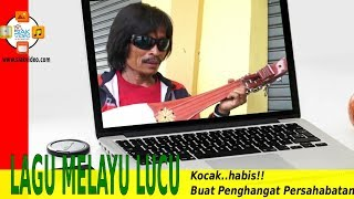 Lagu Melayu Lucu Super Kocak  Buat Penghangat Persahabatan