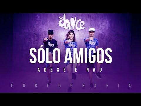 Sólo Amigos - Adexe e Nau | FitDance Life (Coreografía) Dance Video