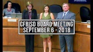 CFBISD Board Meeting | September 6, 2018