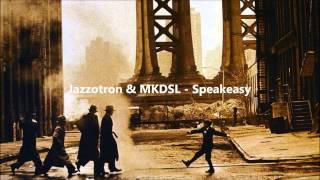 Jazzotron & MKDSL - Speakeasy (Electro Swing Belgrade Vol 1)