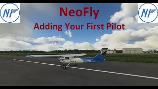 NeoFly Tutorial - Getting started.  Adding your first pilot, starting NeoFly, and Bing key location.