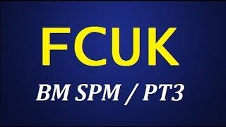 BM SPM / PT3 - Teknik Pencarian Isi Karangan - FCUK