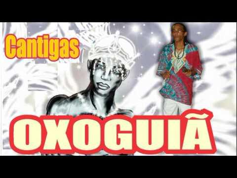 OXOGUIÃ CANTIGAS VÍDEO - 3