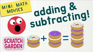 Adding & Subtracting! | Mİni Math Movies | Scratch Garden