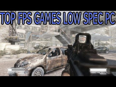 Top 7 Fps Games With Low Requirements Pc Youtube