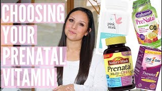 PRENATAL VITAMINS: HOW TO CHOOSE THE RIGHT ONE FOR YOU